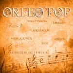 ORFEO-POP